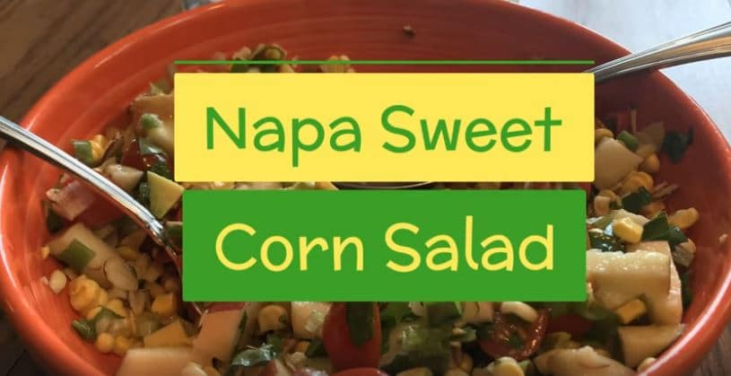 napa sweet corn salad